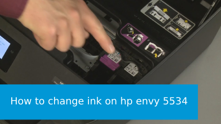 how to change ink on hp envy 5534