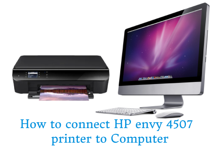 connect hp envy 4507 printer to computer